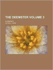 The Deemster Volume 3; a Romance