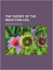 The Theory of the Induction Coil