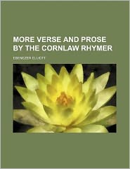 More Verse and Prose by the Cornlaw Rhymer