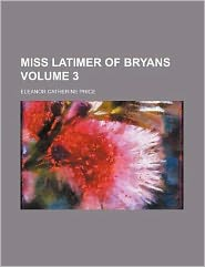 Miss Latimer of Bryans