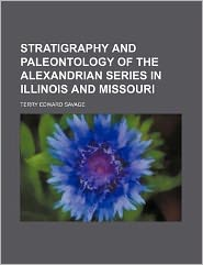 Stratigraphy and Paleontology of the Alexandrian Series in Illinois and Missouri