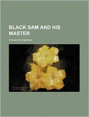 Black Sam and his master