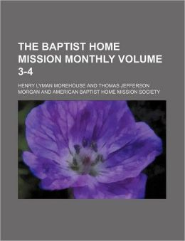 The Baptist home mission monthly Volume 3-4