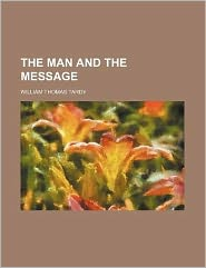 The man and the message
