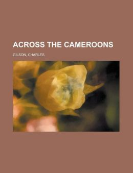 Across the Cameroons