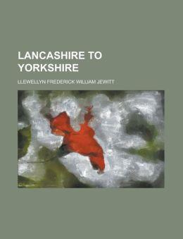 Lancashire to Yorkshire