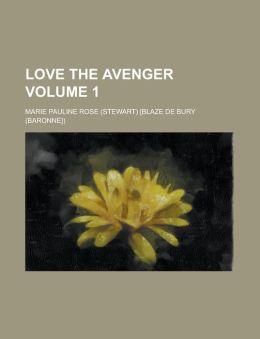 Love the Avenger Volume 1