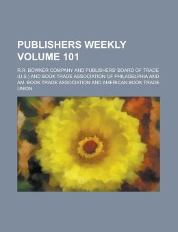 Publishers Weekly Volume 101
