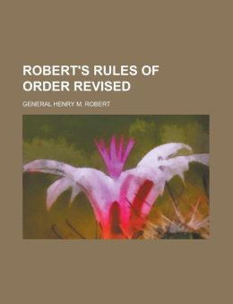 Robert's Rules of Order Revised
