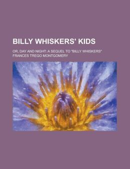 Billy Whiskers' Kids; Or, Day and Night: A Sequel to Billy Whiskers