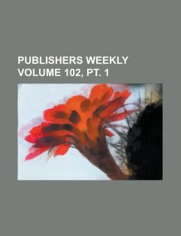 Publishers Weekly Volume 102, PT. 1