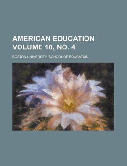 American education Volume 10, no. 4