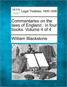 Commentaries On The Laws Of England