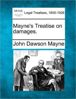 Mayne's Treatise on Damages.
