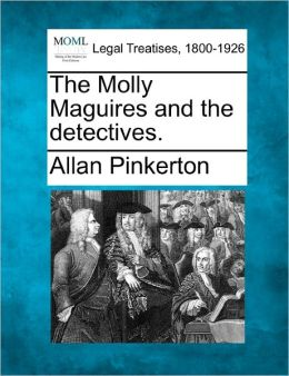 The Molly Maguires and the Detectives.