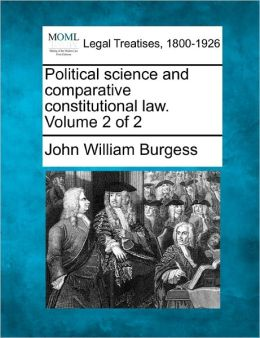 Political Science and Comparative Constitutional Law. Volume 2 of 2