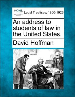 An address to students of law in the United States.