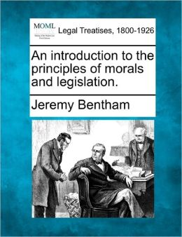 An Introduction to the Principles of Morals and Legislation.