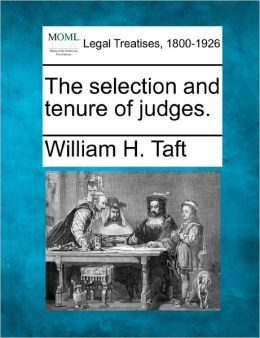 The Selection and Tenure of Judges.