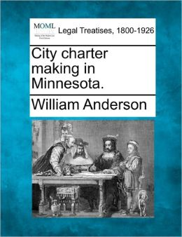 City Charter Making in Minnesota.
