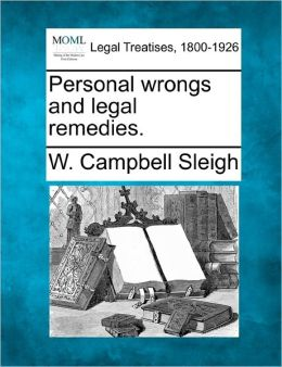 Personal Wrongs and Legal Remedies.