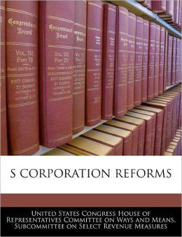 S Corporation Reforms