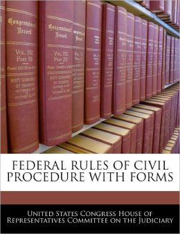 Federal Rules of Civil Procedure with Forms