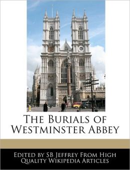 The Burials of Westminster Abbey