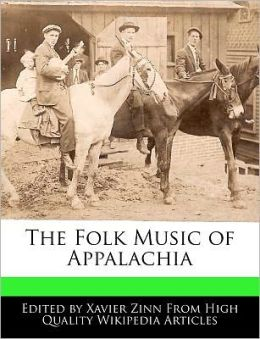 The Folk Music of Appalachia
