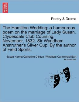 The Hamilton Wedding