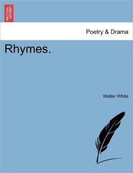 Rhymes.