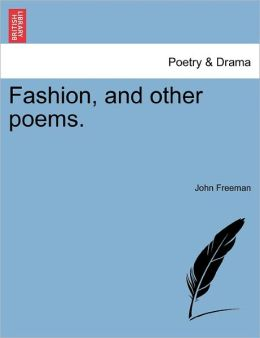 Fashion, And Other Poems.