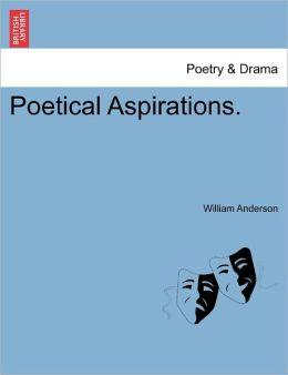 Poetical Aspirations.