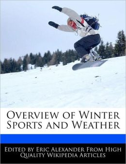 Overview of Winter Sports and Weather