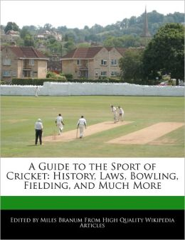 A Guide To The Sport Of Cricket
