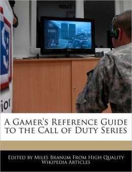 A Gamer's Reference Guide to the Call of Duty Series