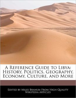 A Reference Guide To Libya