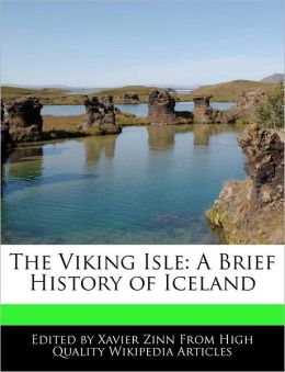 The Viking Isle: A Brief History of Iceland