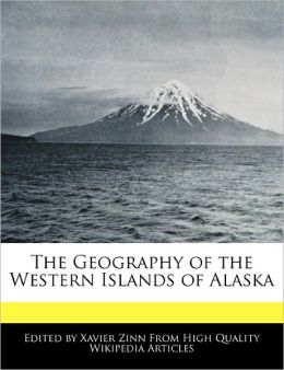 The Geography Of The Western Islands Of Alaska