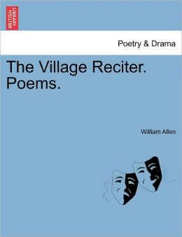 The Village Reciter. Poems.