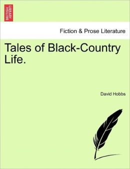 Tales Of Black-Country Life.