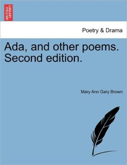 Ada, And Other Poems. Second Edition.