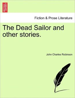 The Dead Sailor And Other Stories.