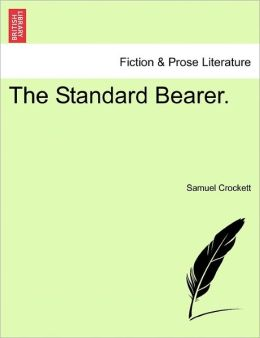 The Standard Bearer.