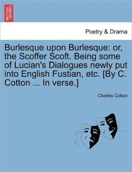 Burlesque Upon Burlesque