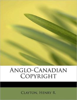 Anglo-Canadian Copyright