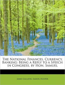 The National Finances, Currency, Banking