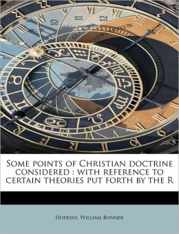 Some Points Of Christian Doctrine Considered