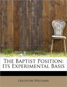 The Baptist Position