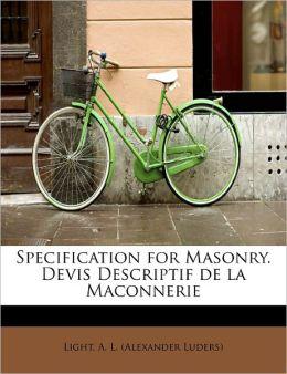 Specification For Masonry. Devis Descriptif De La Maconnerie